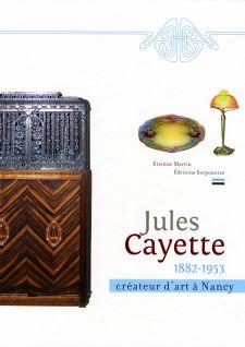 L'œuvre de Jules Cayette