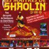 Grand gal des Maîtres de Shaolin