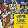 Le Beau selon Fernand Léger