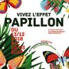 «Vivez l'Effet Papillon»
