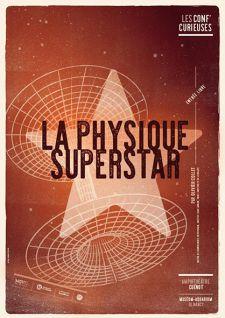 Conf'curieuse  «La physique superstar»