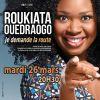 Roukiata Ouedraogo – «Je demande la route»